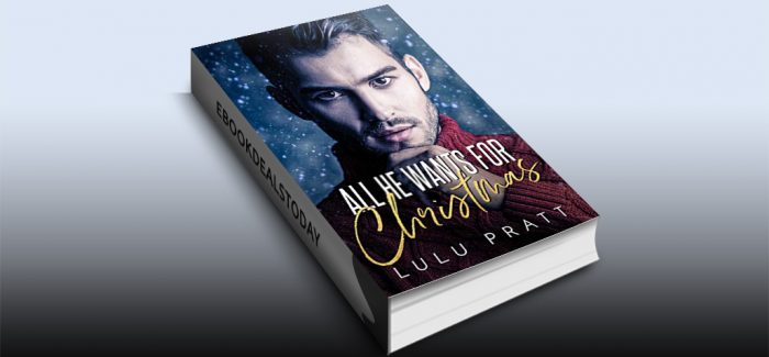 All He Wants For Christmas by Lulu Pratt