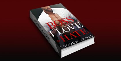 Boss I Love to Hate by London James