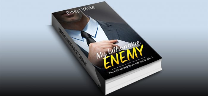 My Billionaire Enemy by Evelyn White
