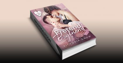 Pretend Boyfriend by Victoria Snow
