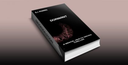 Dormant ( A Mental Health Driven Thriller ) by S.J. PHARRO