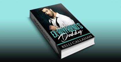 My Ex-Boyfriend's Daddy by Kelli Callahan