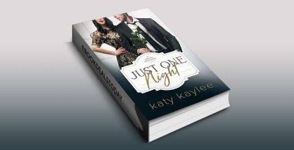 Just One Night by Katy Kaylee