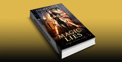 Magic Lies by Fatima Bader