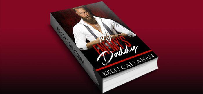 My Enemy's Daddy by Kelli Callahan