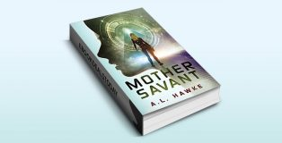 Mother Savant by A.L. Hawke