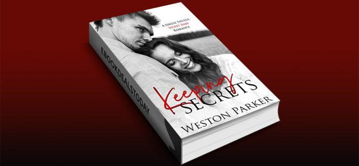 Keeping Secrets by Weston Parker