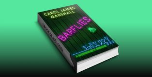 Barflies: A Bartender's Memoir by Carol James Marshall