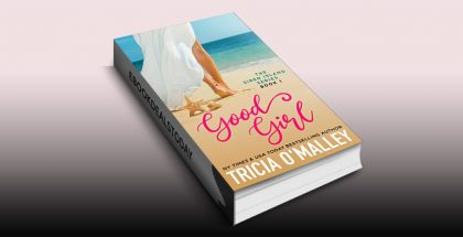 Good Girl by Tricia O'Malley