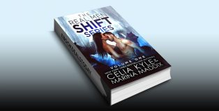 Real Men Shift Volume One by Celia Kyle & Marina Maddix