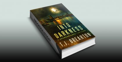 Into Darkness (Shannon Ames, Book 1) by T.J. BREARTON