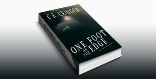 One Foot On The Edge by C.K. Crigger