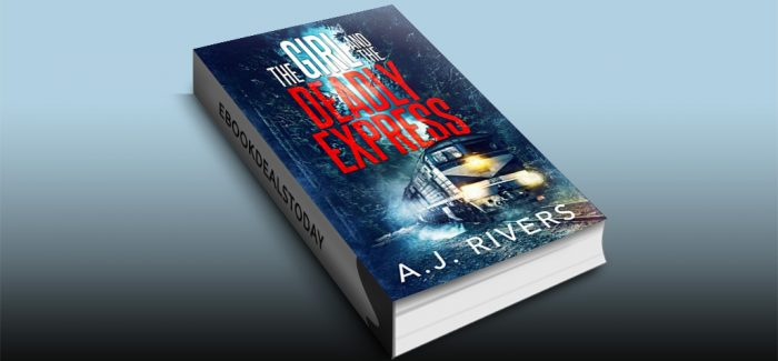 The Girl and the Deadly Express by A.J. Rivers