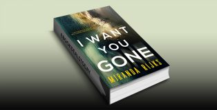 I Want You Gone by Miranda Rijks