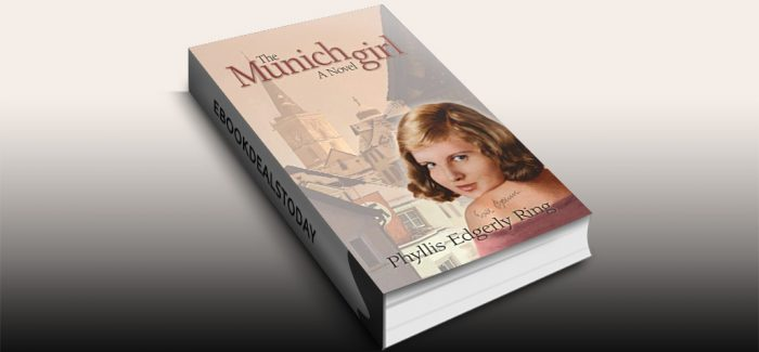 The Munich Girl by Phyllis Edgerly Ring