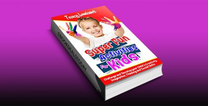 Super Fun Activities for Kids by Tracy Lambert