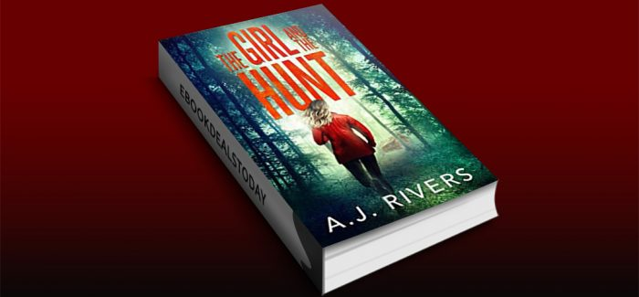 The Girl and the Hunt by A.J. Rivers