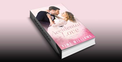 Accidental Love by Ajme Williams