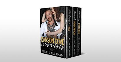 Carson Cove Scandals: A Romance Anthology by Kelli Callahan