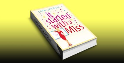It started with a Miss by Lara Golden
