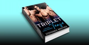 Triplet Tease: A Reverse Harem Stepbrother Romance by Stephanie Brother