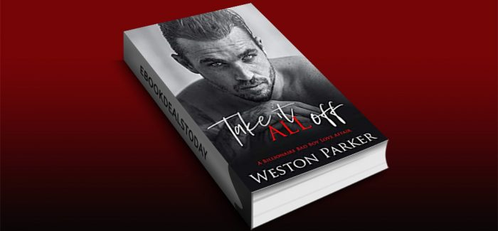 Take It All Off by Weston Parker