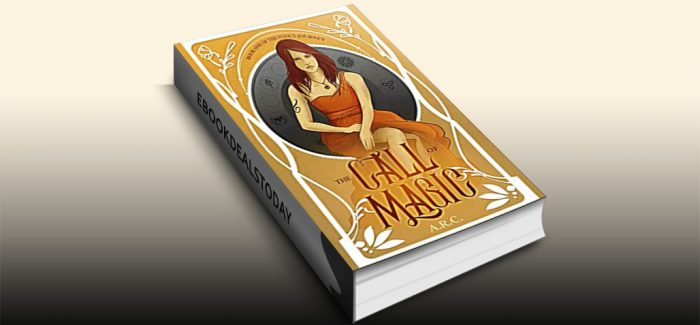 The Call of Magic (The Fool's Journey, Book 1) by A.R. C.