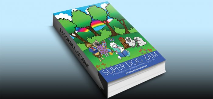 Super Dog Zam by Susan Binau