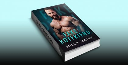 Fake Boyfriend by Miley Maine