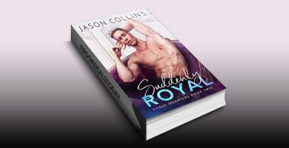 Suddenly Royal by Jason Collins
