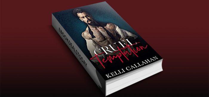 Cruel Temptation by Kelli Callahan
