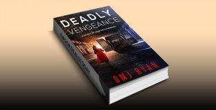 Deadly Vengeance by OMJ Ryan