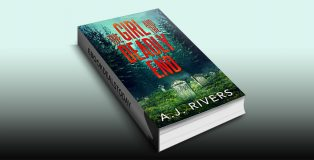 The Girl and the Deadly End by A.J. Rivers