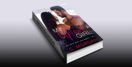 My Uptown Girl by C. Morgan