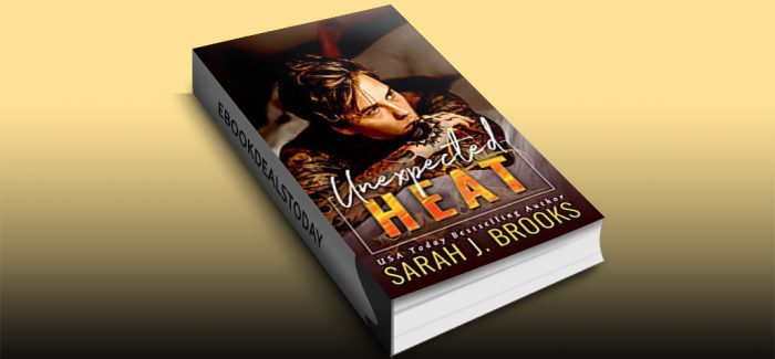 Unexpected Heat by Sarah J. Brooks