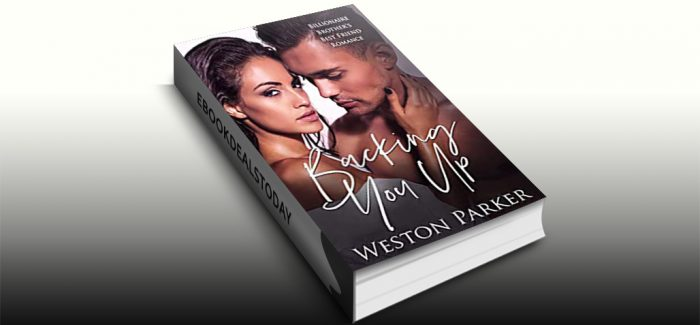 Backing You Up by Weston Parker