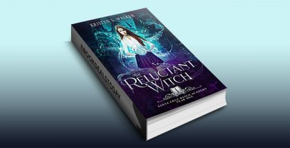 The Reluctant Witch by Kristen S. Walker