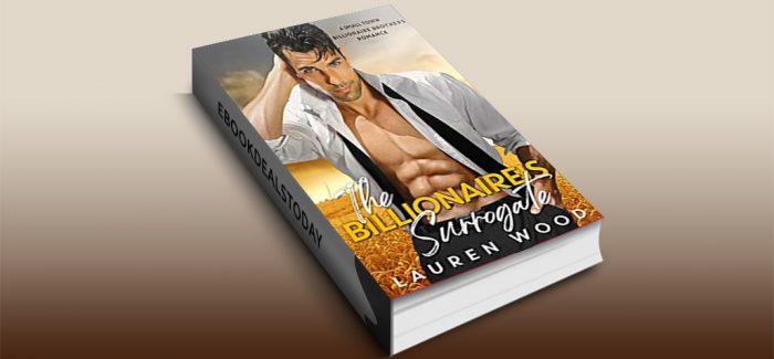 The Billionaire's Surrogate by Lauren Wood