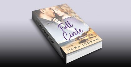 Full Circle (Willow Bend Romances, Book 1) by Mona Ingram