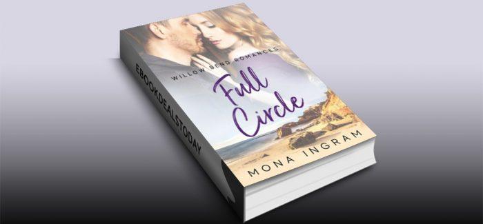 Full Circle (Willow Bend Romances, Book 1) by Mona Ingram