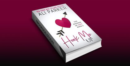 Hook Me Up by Ali Parker