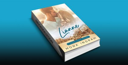 Lianne (A Second Chance Romance, Book 1) by Mona Ingram
