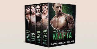 The Callaghan Mafia Series: Books 1-4 by Savannah Rylan