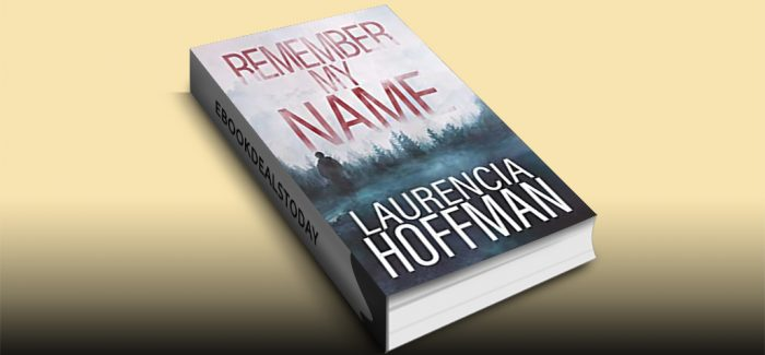 Remember My Name by Laurencia Hoffman