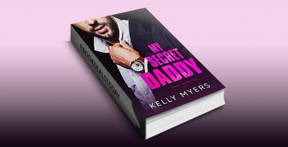 My Secret Daddy by Kelly Myers