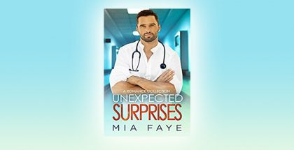 Unexpected Surprises by Mia Faye