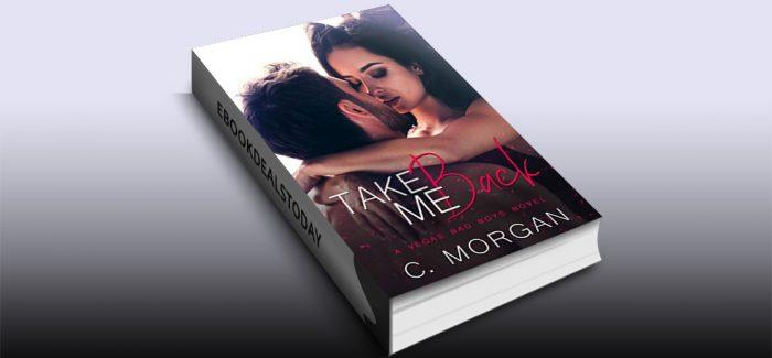 Take Me Back by C. Morgan