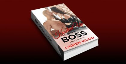 Knocked Up By The Boss by Lauren Wood