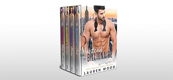 Halstead Billionaire Brothers by Lauren Wood