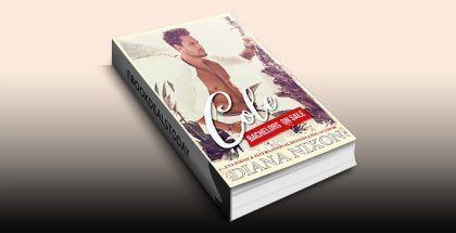 Cole: Bachelors On Sale by Diana Nixon